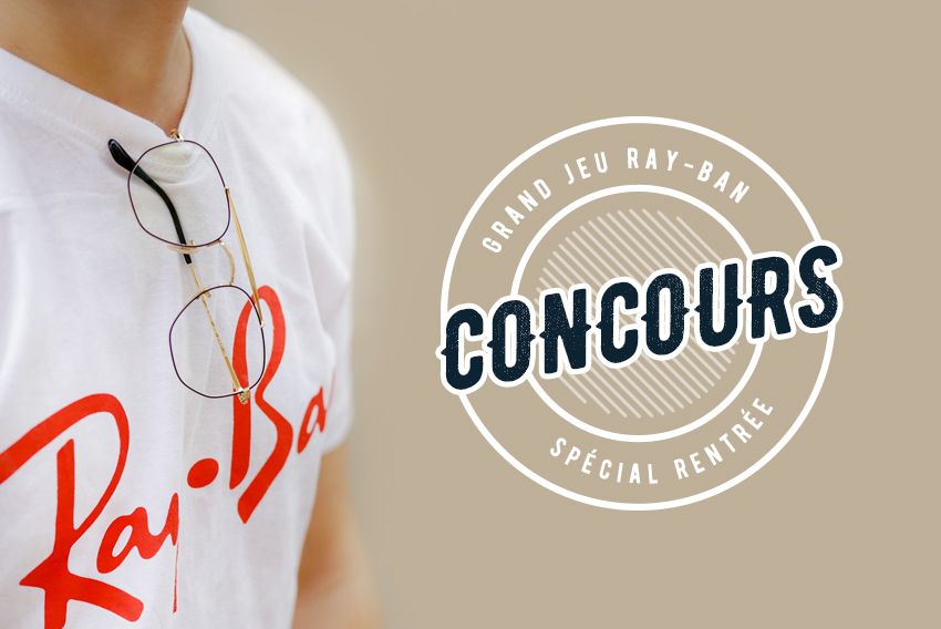 Jeu concours Ray-Ban RX